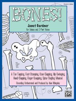 Bones!: A Toe-Tapping, Foot-Stomping, Knee-Slapping, Hip-Swinging, Han (AL-00-19229)