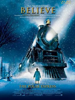 Believe (from <i>The Polar Express</i>) (AL-00-36602)