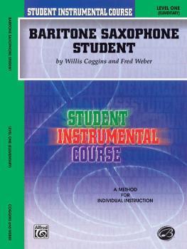 Student Instrumental Course: Baritone Saxophone Student, Level I (AL-00-BIC00141A)