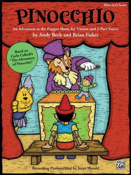 Pinocchio: An Adventure at the Puppet Show, for Unison and 2-Part Voic (AL-00-23984)