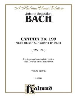 Cantata No. 199 -- Mein Herze Schwimmt Im Blut (For Soprano Solo and O (AL-00-K06944)