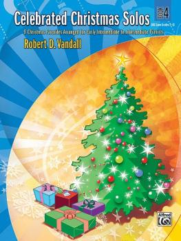 Celebrated Christmas Solos, Book 4: 8 Christmas Favorites Arranged for (AL-00-28393)
