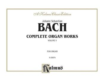 Complete Organ Works, Volume V (AL-00-K03074)