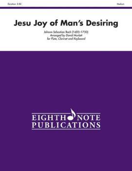 Jesu Joy of Man's Desiring (AL-81-WWE1183)