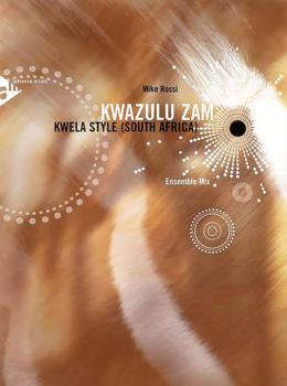 Kwazulu Zam: Kwela Style South Africa Ensemble Mix (AL-01-ADV17050)