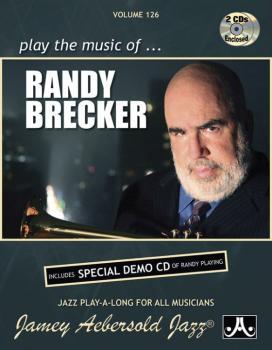 Jamey Aebersold Jazz, Volume 126: Play the Music of Randy Brecker: Inc (AL-24-V126DS)