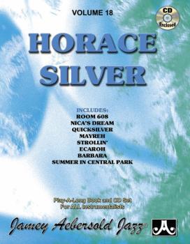 Jamey Aebersold Jazz, Volume 18: Horace Silver (AL-24-V18DS)