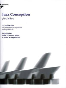 Jazz Conception: Piano: 21 Solo Etudes for Jazz Phrasing, Interpretati (AL-01-ADV14727)