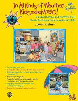 Kids Make Music Series: In All Kinds of Weather, Kids Make Music!: Sun (AL-00-BMR07008CD)