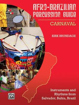 Afro-Brazilian Percussion Guide, Book 2: Carnaval (AL-98-37060)