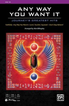Any Way You Want It: Journey's Greatest Hits: As performed by the Cast (AL-00-35560)