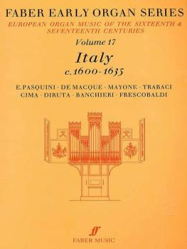 Faber Early Organ Series, Volume 17 (Italy 1600-1635) (AL-12-0571507875)