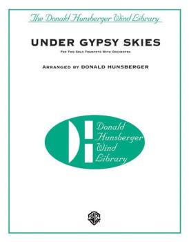 Under Gypsy Skies (for Two Solo Trumpets with Orchestra) (AL-00-DHM0402)