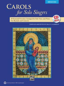 Carols for Solo Singers: 10 Seasonal Favorites Arranged for Solo Voice (AL-00-35531)