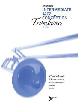 Intermediate Jazz Conception: Trombone (15 Great Solo Etudes) (AL-01-ADV14783)