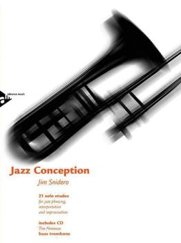Jazz Conception: Bass Trombone: 21 Solo Etudes for Jazz Phrasing, Inte (AL-01-ADV14735)