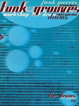 Funk Grooves: Workshop for Drums (AL-01-ADV13010)