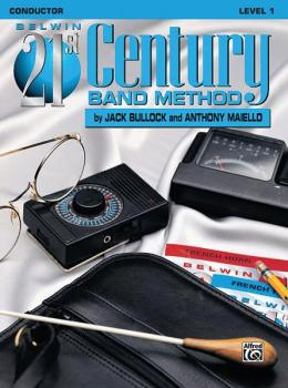 Belwin 21st Century Band Method, Level 1 (AL-00-B21100)