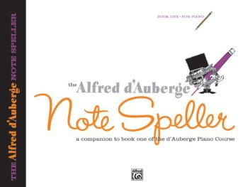 Alfred d'Auberge Piano Course: Note Speller Book 1: A Companion to Boo (AL-00-514)