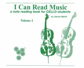 I Can Read Music, Volume 1: A note reading book for CELLO students (AL-00-0441)
