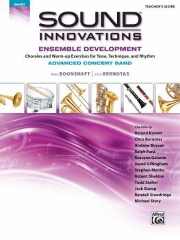 Sound Innovations for Concert Band: Ensemble Development for Advanced  (AL-00-43926)