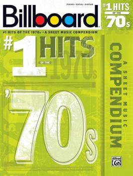 Billboard No. 1 Hits of the 1970s: A Sheet Music Compendium (AL-00-35003)
