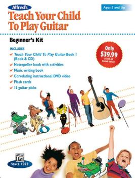 Alfred's Teach Your Child to Play Guitar: Beginner's Kit (Ages 5 and U (AL-00-43963)