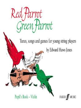 Red Parrot, Green Parrot: Tunes, Songs, and Games for Young String pla (AL-12-0571511716)