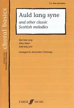 Auld Lang Syne: And Other Classic Scottish Melodies (AL-12-0571523471)