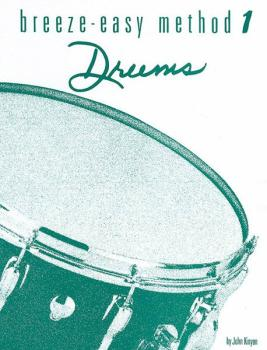 Breeze-Easy Method for Drums, Book I (AL-00-BE0005)