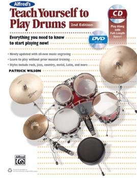 Alfred's Teach Yourself to Play Drums (2nd Edition): Everything You Ne (AL-00-40951)