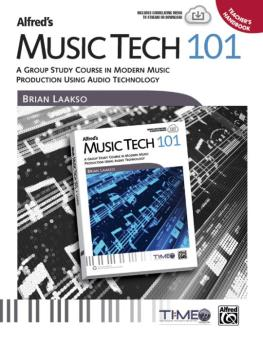 Alfred's Music Tech 101: A Group Study Course in Modern Music Producti (AL-00-43045)