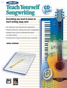 Alfred's Teach Yourself Songwriting: Everything You Need to Know to St (AL-00-22857)