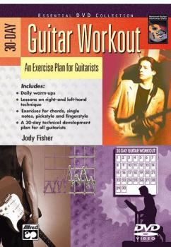 30-Day Guitar Workout: An Exercise Plan for Guitarists (AL-00-22893)