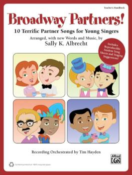 Broadway Partners!: 10 Terrific Partner Songs for Young Singers (AL-00-39976)