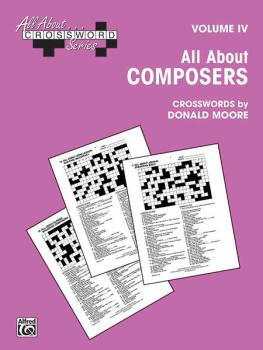 All About . . . Crossword Series, Volume IV -- All About Composers (AL-00-SVB00109)