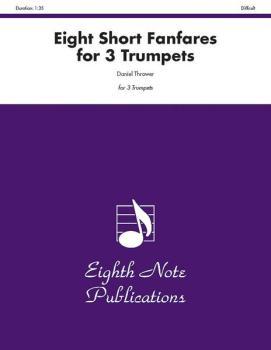 Eight Short Fanfares for 3 Trumpets (AL-81-TE24120)