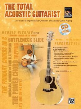 The Total Acoustic Guitarist: A Fun and Comprehensive Overview of Acou (AL-00-24426)