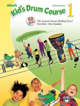 Alfred's Kid's Drum Course 1: The Easiest Drum Method Ever! (AL-00-23182)