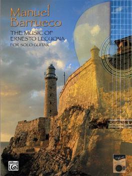 The Music of Ernesto Lecuona for Solo Guitar (AL-00-PGM0004)