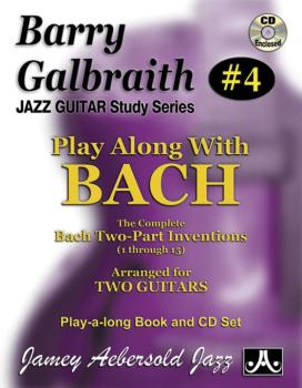 Barry Galbraith Jazz Guitar Study Series #4: Play Along with Bach: The (AL-24-BG4)