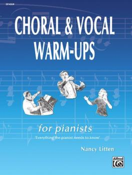 Choral & Vocal Warm-Ups for Pianists (AL-00-20143UK)