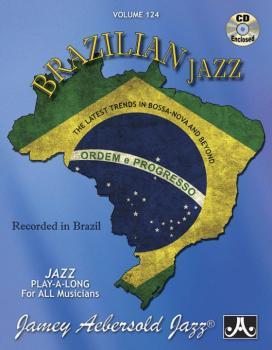 Jamey Aebersold Jazz, Volume 124: Brazilian Jazz: The Latest Trends In (AL-24-V124DS)