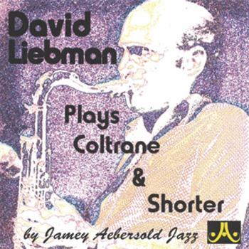 David Liebman Plays Coltrane & Shorter (AL-24-DLP)
