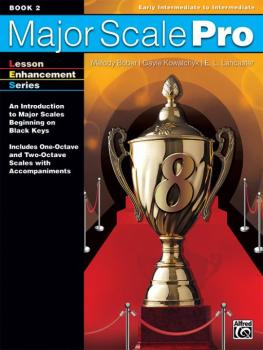 Major Scale Pro, Book 2: An Introduction to Major Scales Beginning on  (AL-00-44765)