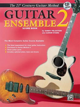 Belwin's 21st Century Guitar Ensemble 2: The Most Complete Guitar Cour (AL-00-EL04010CD)