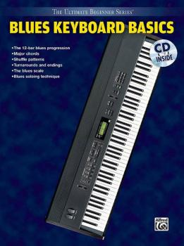 Ultimate Beginner Series: Blues Keyboard Basics, Steps One & Two (AL-00-UBSBK202CD)