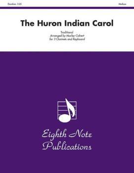 The Huron Indian Carol (AL-81-CC2653)