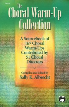 The Choral Warm-Up Collection (AL-00-21676)