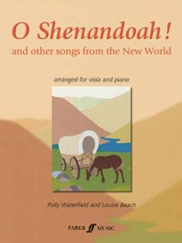 O Shenandoah!: And Other Songs from the New World (AL-12-0571522890)